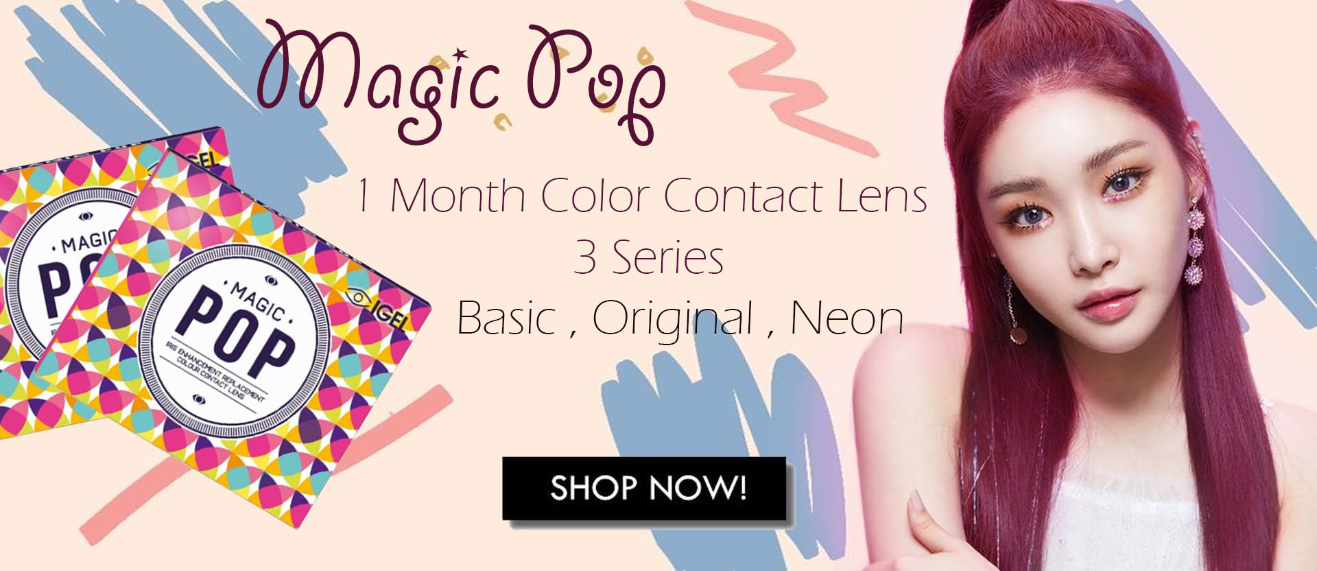 Magic pop Colour contact  lens monthly korea lens